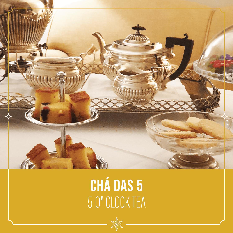 Chá Das 5 - 5 O'clock Tea